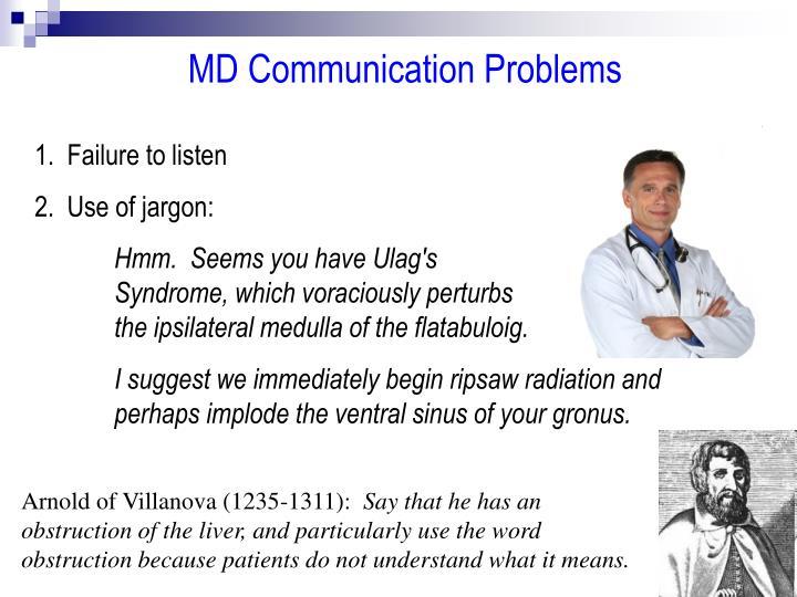 MD Communication Problems