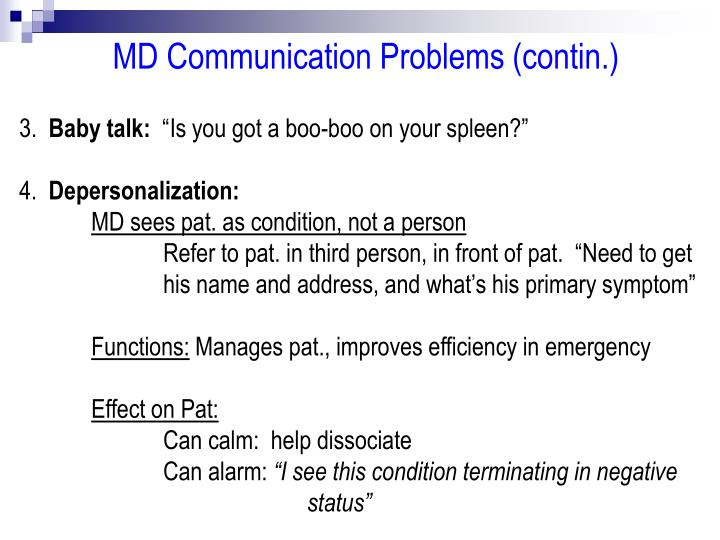 MD Communication Problems (contin.)