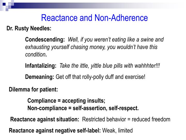 Reactance and Non-Adherence