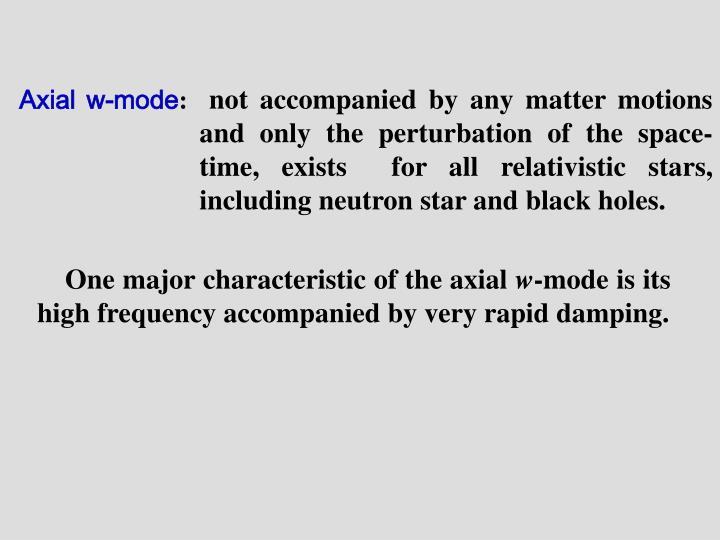 Axial w-mode