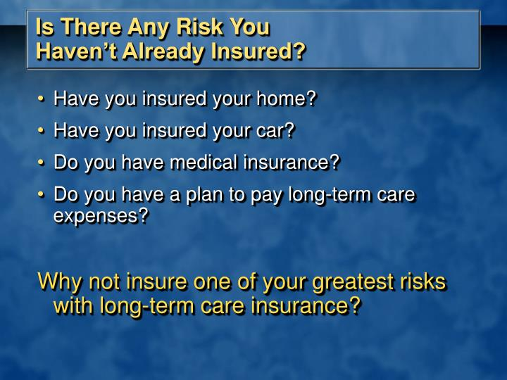 Is There Any Risk You