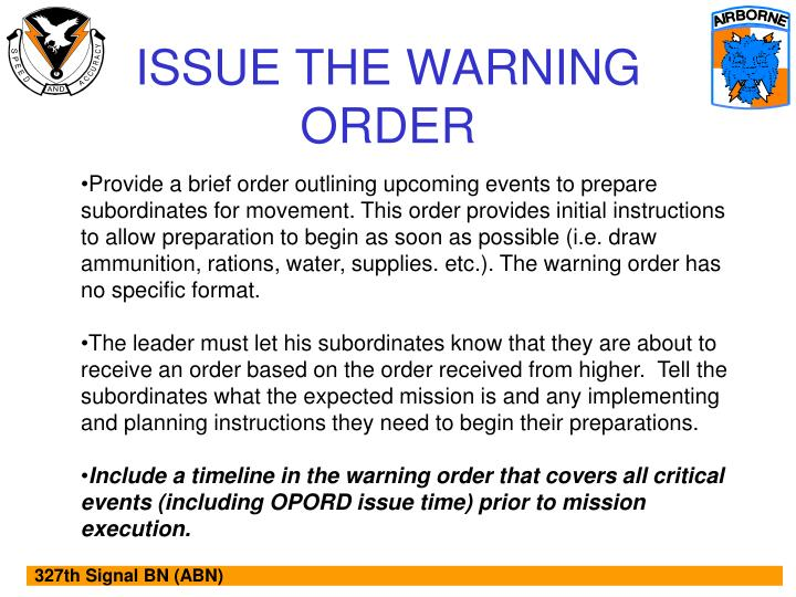 ISSUE THE WARNING ORDER