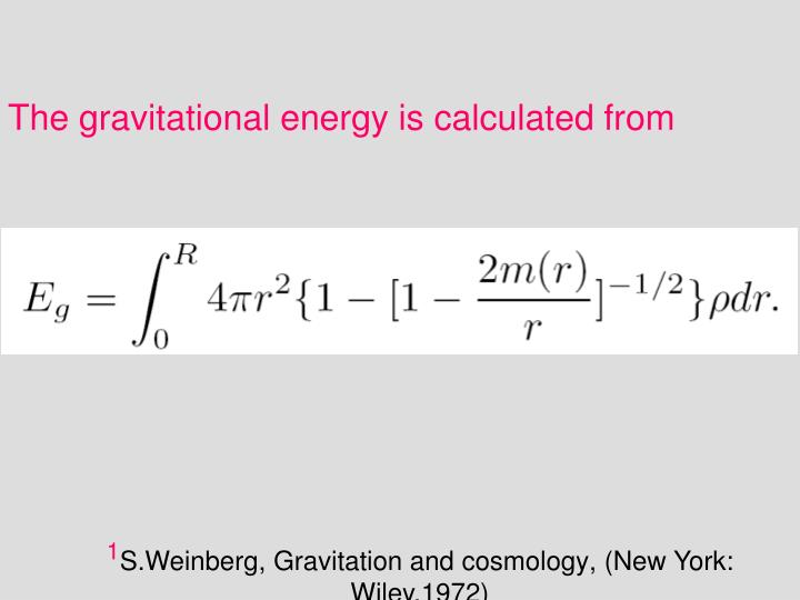 The gravitational energy is calculated from