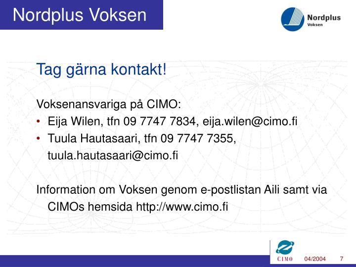 Tag gärna kontakt!