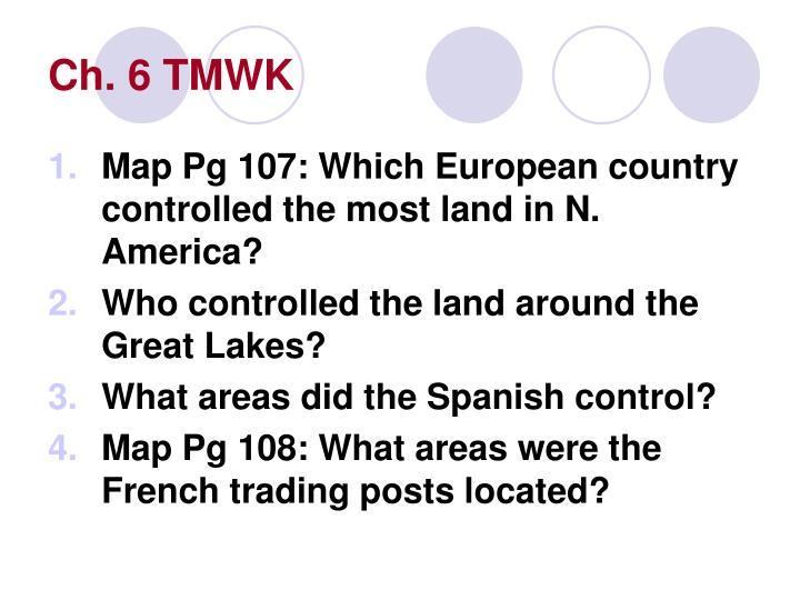 Ch. 6 TMWK