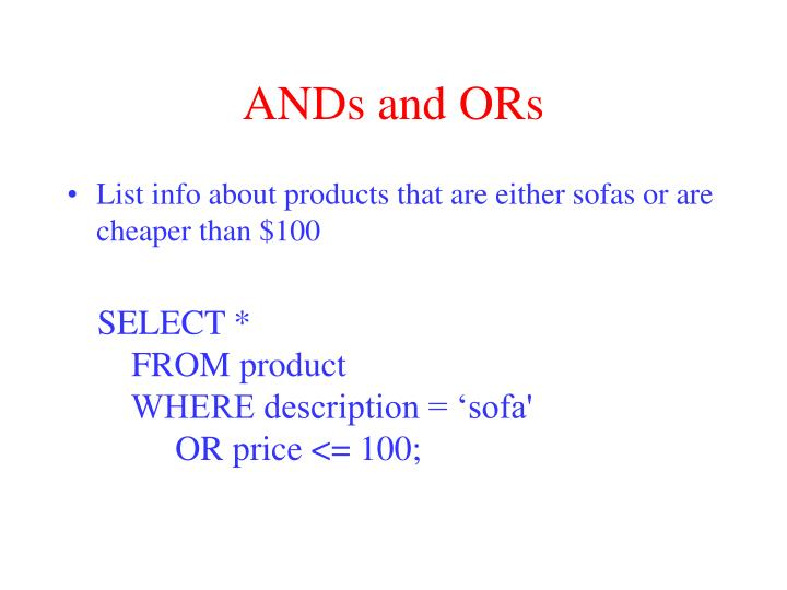 ANDs and ORs