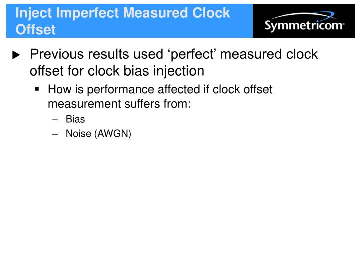 Inject Imperfect Measured Clock Offset
