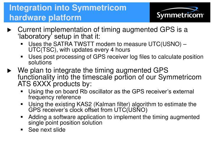 Integration into Symmetricom hardware platform