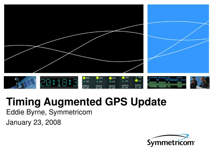 Timing Augmented GPS Update