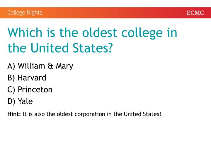 Which is the oldest college in the United States?
