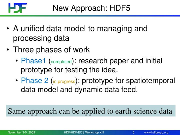 New Approach: HDF5