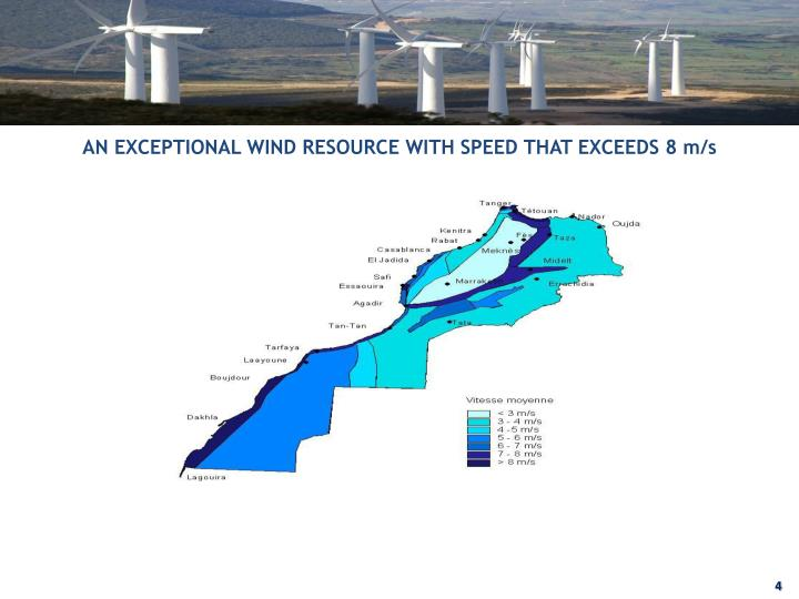 AN EXCEPTIONAL WIND RESOURCE WITH SPEED THAT EXCEEDS 8 m/s