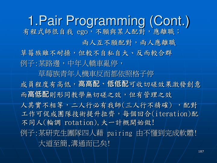 1.Pair Programming (Cont.)