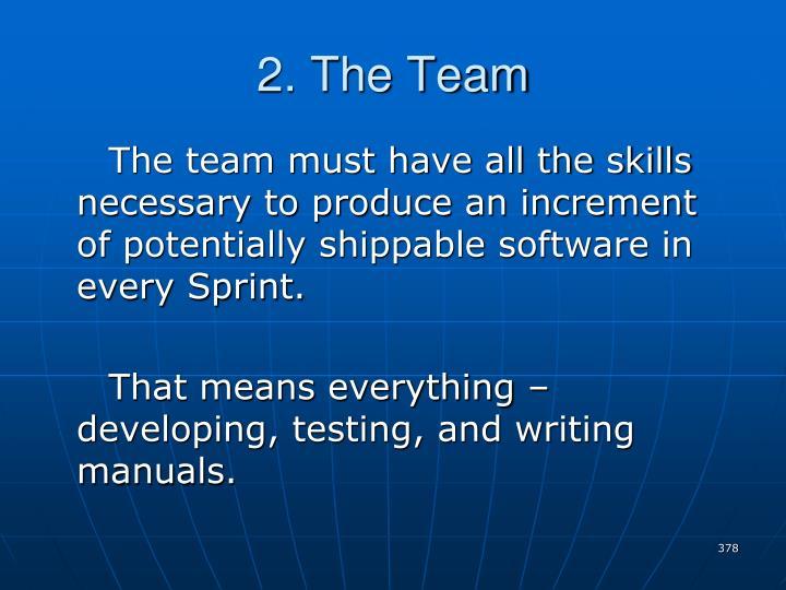 2. The Team