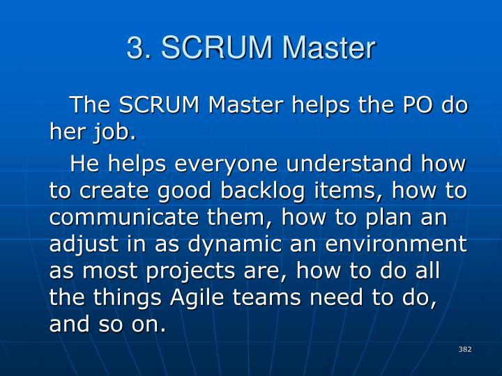 3. SCRUM Master