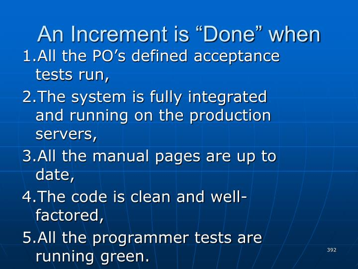 """An Increment is """"Done"""" when"""