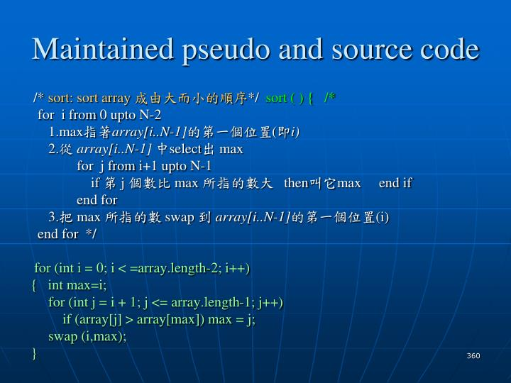Maintained pseudo and source code
