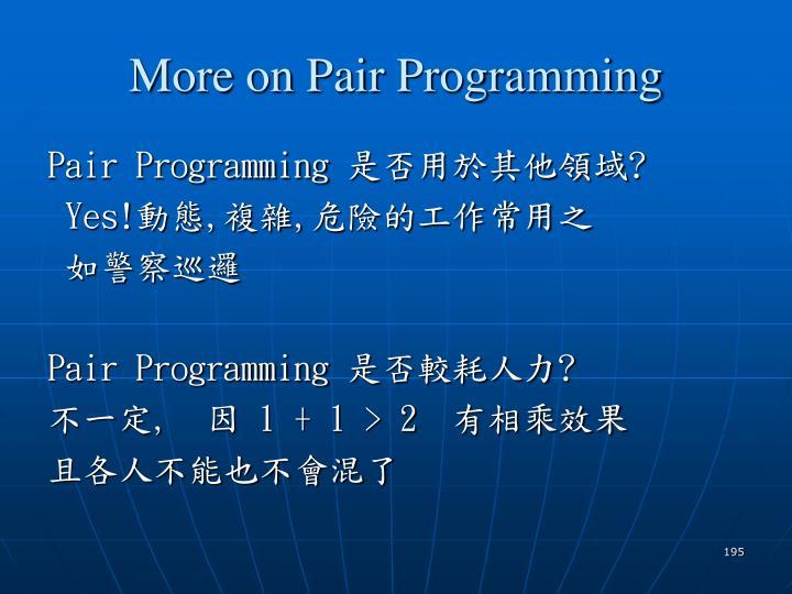 More on Pair Programming