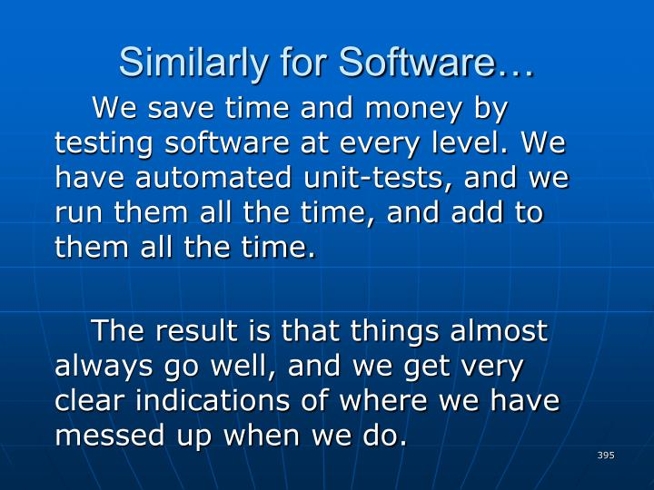 Similarly for Software…