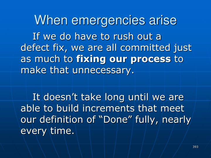 When emergencies arise