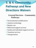 3 4 community pathways and new directions waivers4