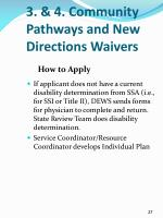 3 4 community pathways and new directions waivers8