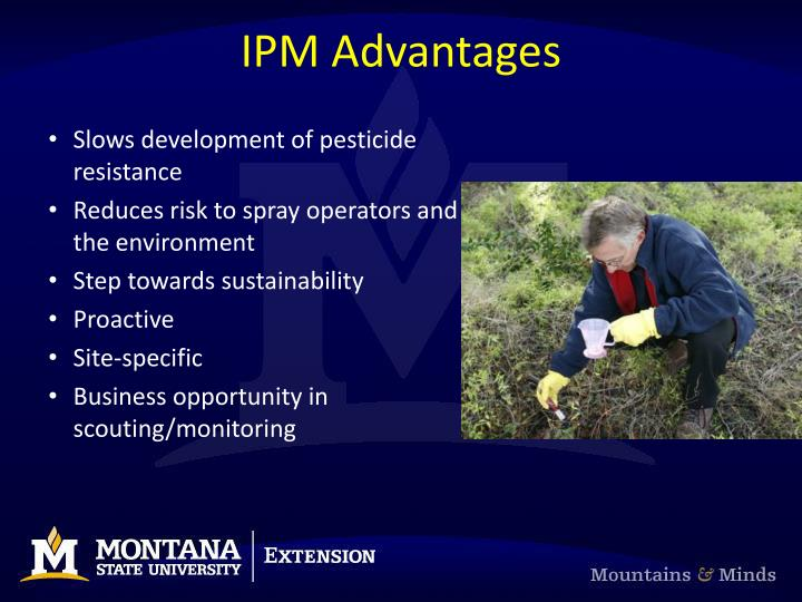 IPM Advantages