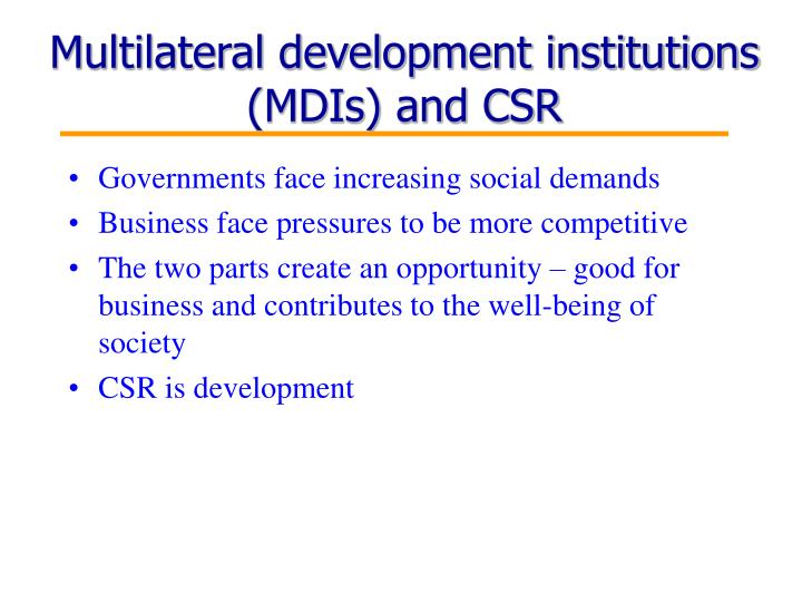 Multilateral development institutions (MDIs) and CSR