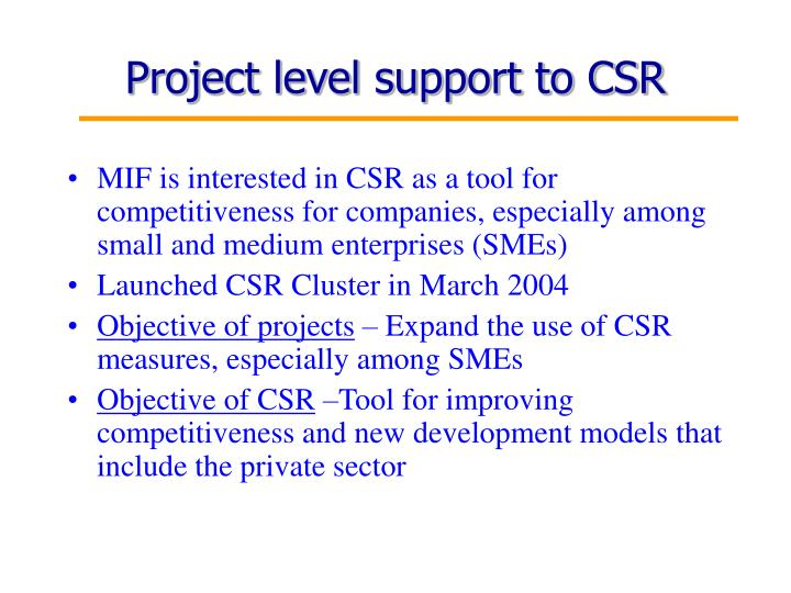 Project level support to CSR