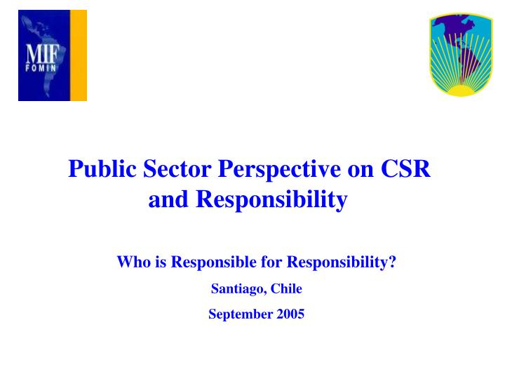 Public Sector Perspective on CSR and Responsibility