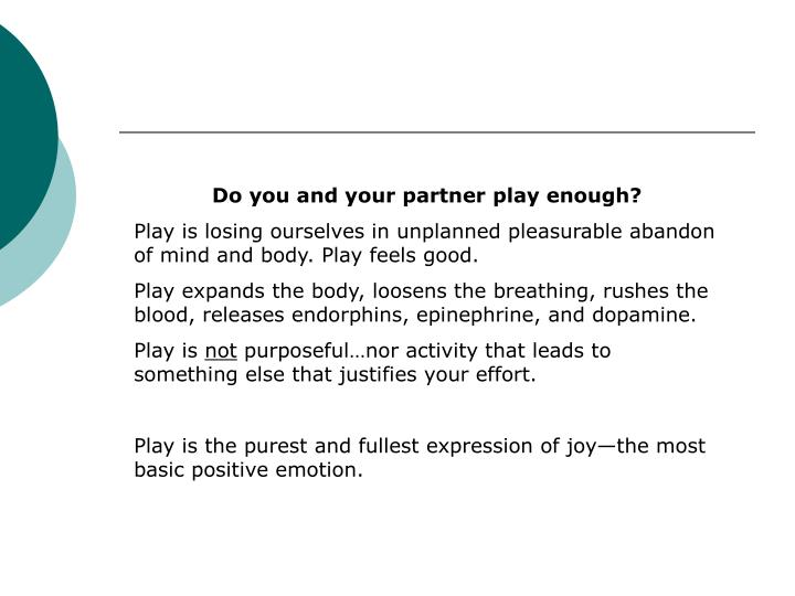 Do you and your partner play enough?