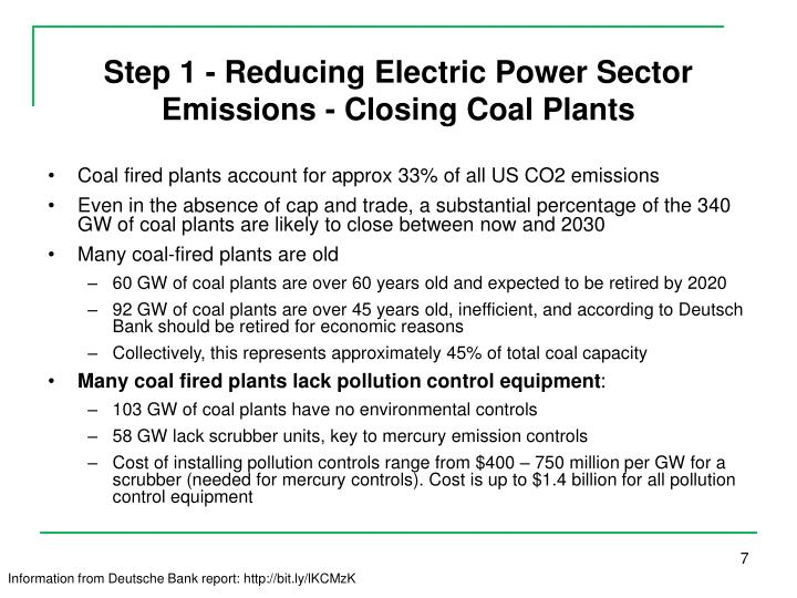 Step 1 - Reducing Electric Power Sector Emissions - Closing Coal Plants
