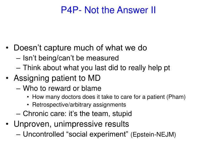 P4P- Not the Answer II