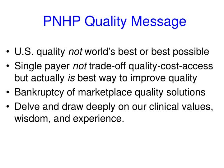 Pnhp quality message