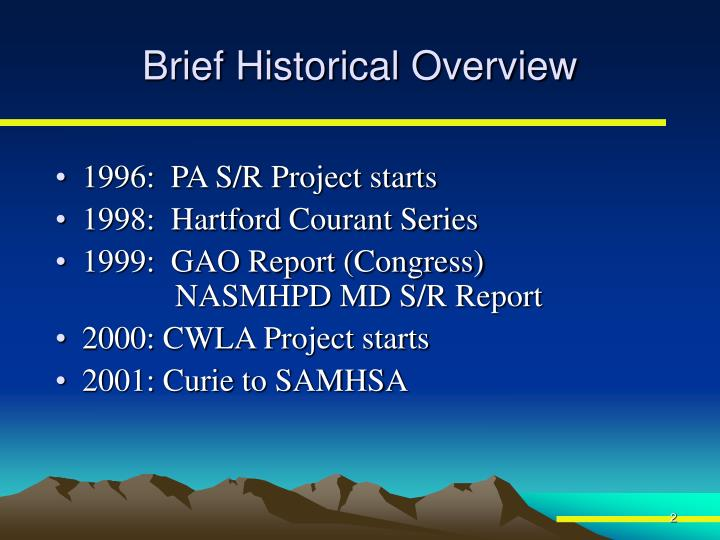 Brief Historical Overview