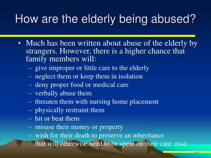 How are the elderly being abused?
