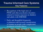 trauma informed care systems key features