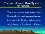trauma informed care systems key features1