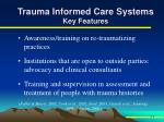 trauma informed care systems key features2