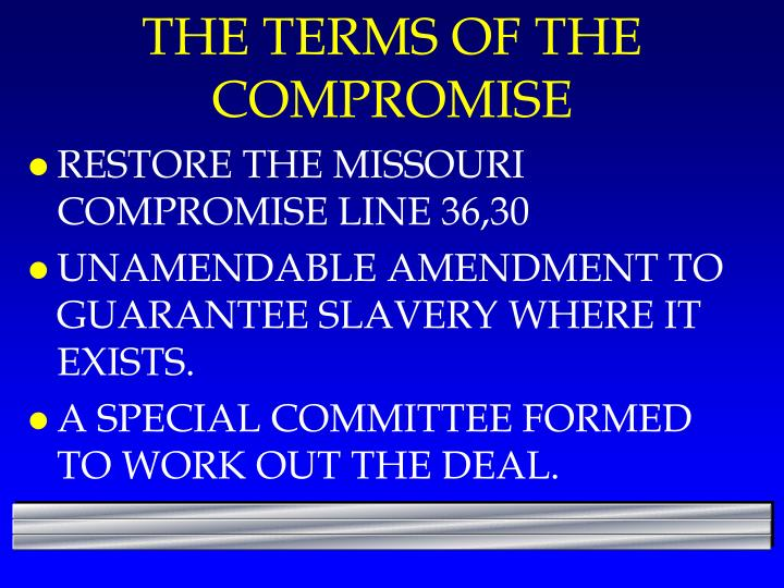 THE TERMS OF THE COMPROMISE