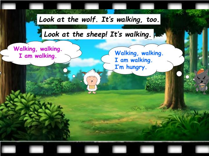 Look at the wolf. It's walking, too.