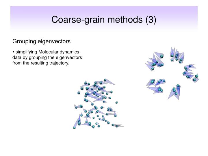 Coarse-grain methods (3)