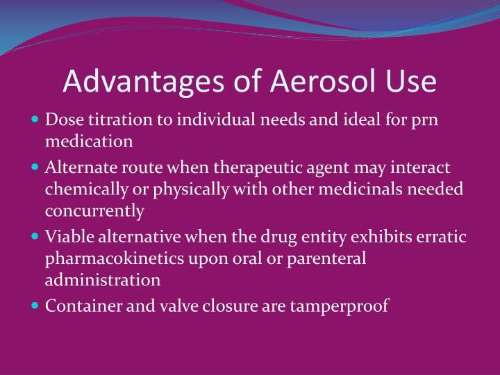 Advantages of Aerosol Use