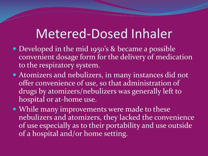 Metered-Dosed Inhaler