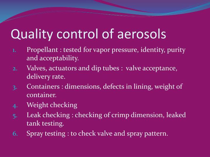 Quality control of aerosols