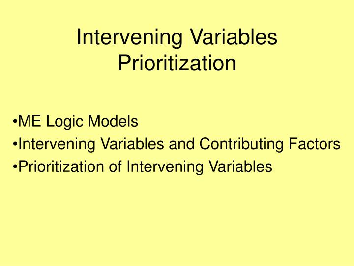 Intervening Variables Prioritization