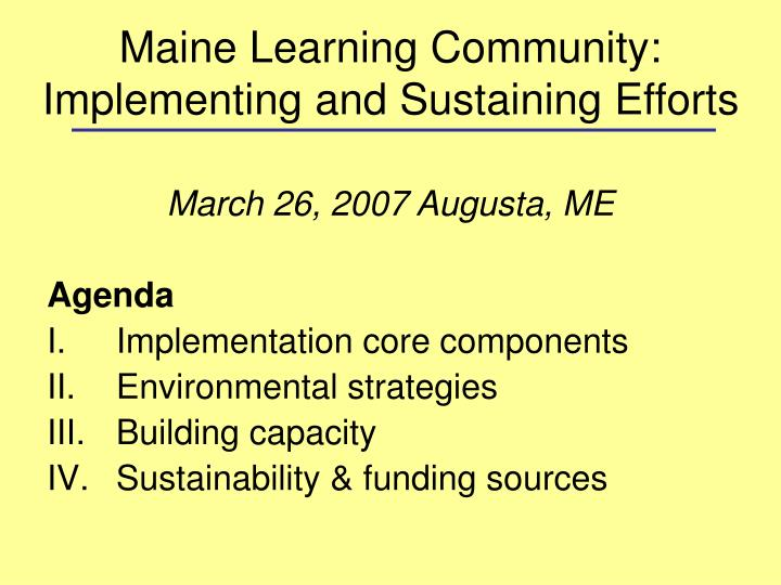 Maine Learning Community: Implementing and Sustaining Efforts