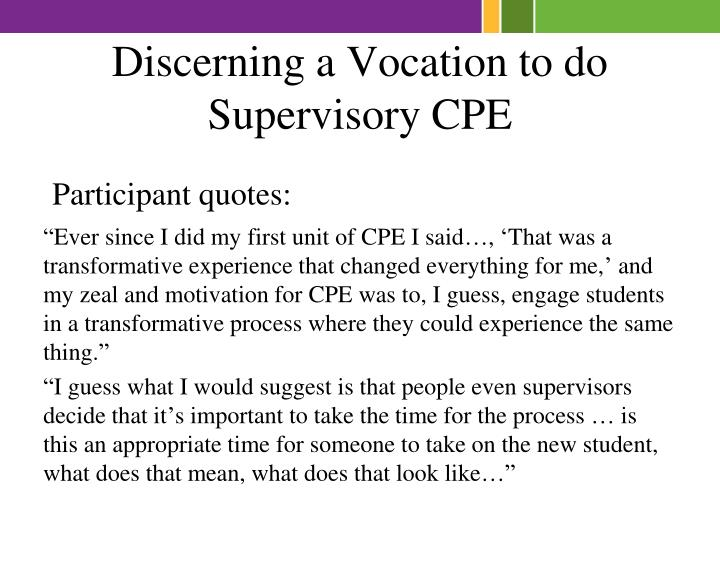 Discerning a Vocation to do Supervisory CPE