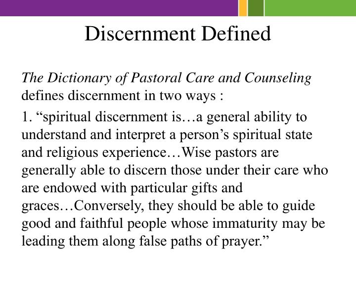 Discernment Defined