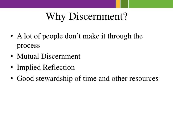 Why Discernment?